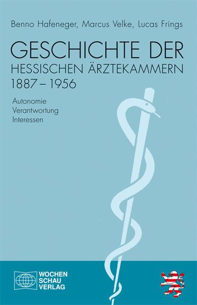 Geschichte der hessischen Ärztekammern 1887-1956 - Coverbild