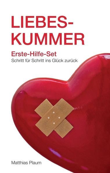 Liebeskummer Erste-Hilfe-Set - Coverbild
