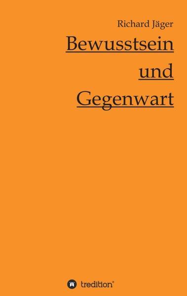 Bewusstsein und Gegenwart - Coverbild