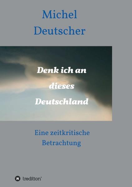 Denk ich an dieses Deutschland ! - Coverbild