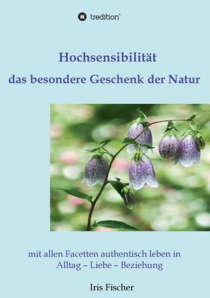 Hochsensibilität - das besondere Geschenk der Natur - Coverbild