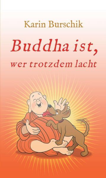 Buddha ist, wer trotzdem lacht - Coverbild