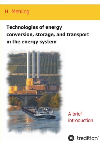 Technologies of  energy conversion, storage, and transport  in the energy system - Coverbild