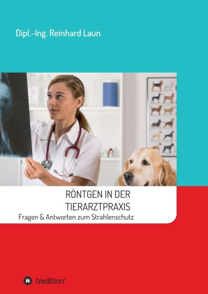 Röntgen in der Tierarztpraxis - Coverbild