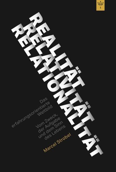 Realität Relativität Relationalität: Das erfahrungsorientierte Weltbild - Coverbild