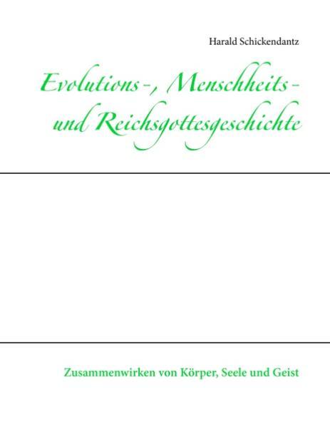 Evolutions-, Menschheits- und Reichsgottesgeschichte - Coverbild