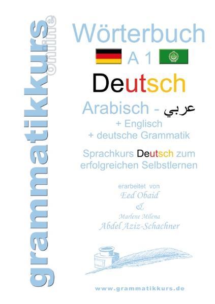Wörterbuch Deutsch - Arabisch - Englisch A1 - Coverbild