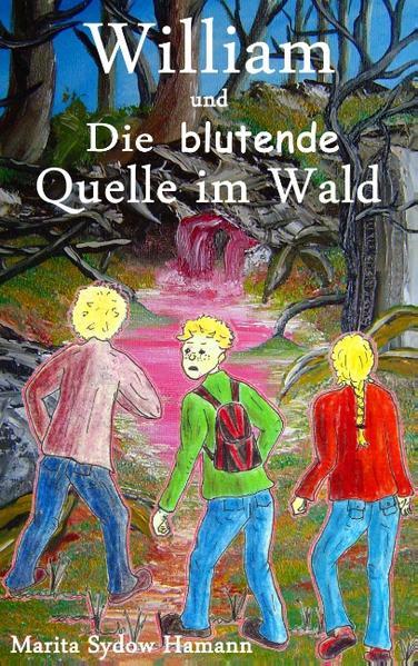 William und Die blutende Quelle im Wald - Coverbild