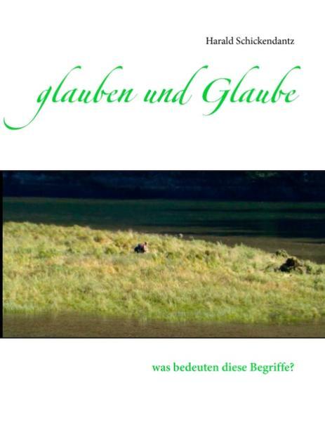 glauben und Glaube - Coverbild