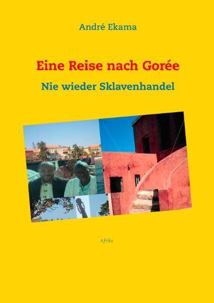 Eine Reise nach Gorée - Coverbild
