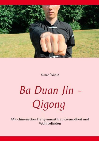 Ba Duan Jin - Qigong - Coverbild