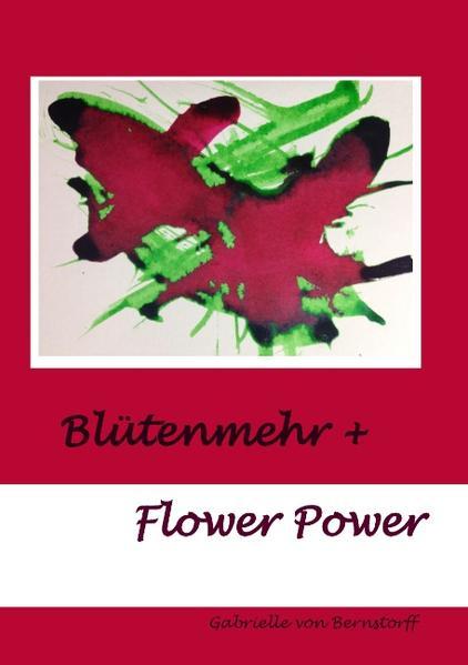 Blütenmehr + Flower Power - Coverbild