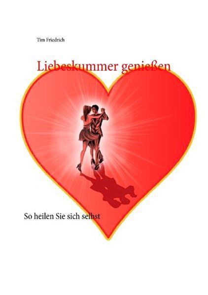 Liebeskummer genießen - Coverbild