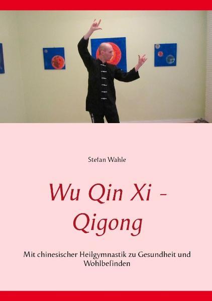 Wu Qin Xi - Qigong - Coverbild