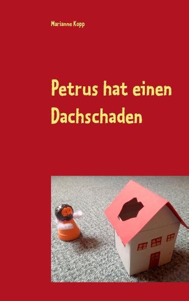 Petrus hat einen Dachschaden - Coverbild