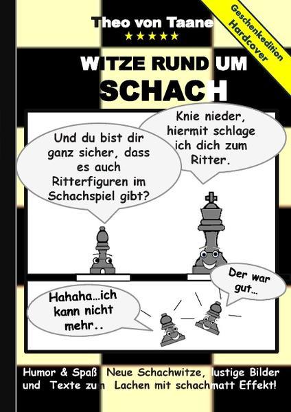 Geschenkausgabe Hardcover: Humor & Spaß - Witze rund um Schach, lustige Bilder und Texte zum Lachen mit schachmatt Effekt! - Coverbild