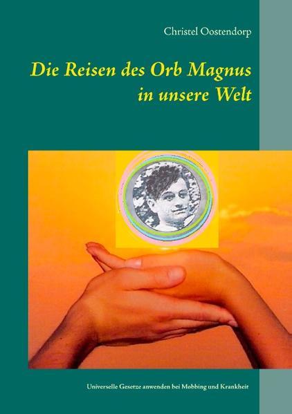 Die Reise des Orb Magnus in unsere Welt - Coverbild