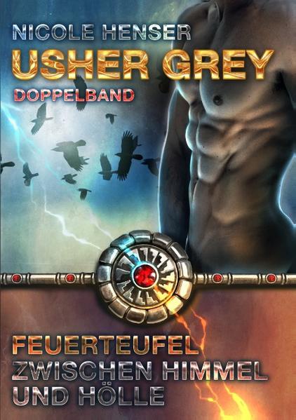 Usher Grey - Feuerteufel & Zwischen Himmel und Hölle - Coverbild