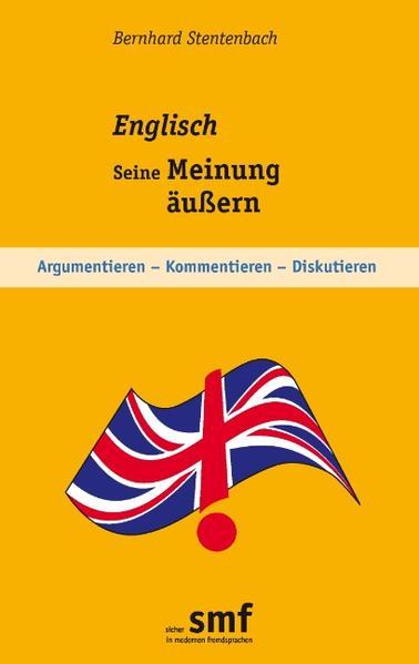 Englisch - Seine Meinung äußern von Bernhard Stentenbach PDF Download