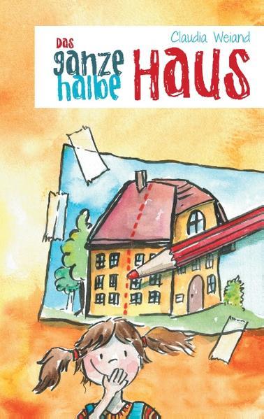 Das ganze halbe Haus - Coverbild