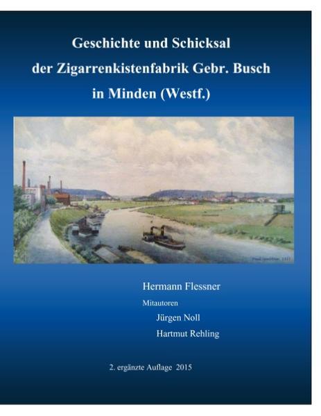 Geschichte und Schicksal der Zigarrenkistenfabrik Gebr. Busch - Coverbild