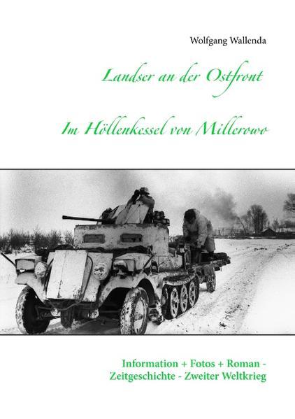 Landser an der Ostfront - Im Höllenkessel von Millerowo - Coverbild