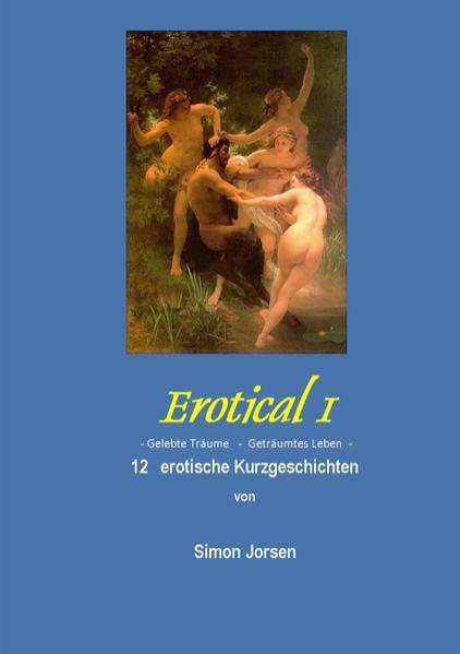 Erotical I -  12 erotische Kurzgeschichten - Coverbild