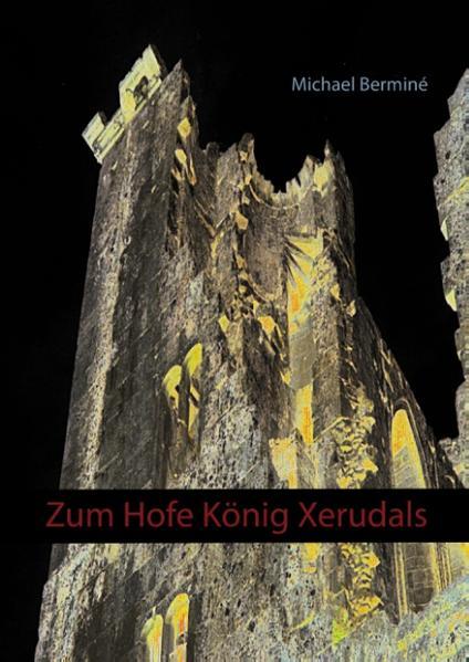 Zum Hofe König Xerudals - Coverbild