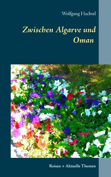 Zwischen Algarve und Oman - Coverbild