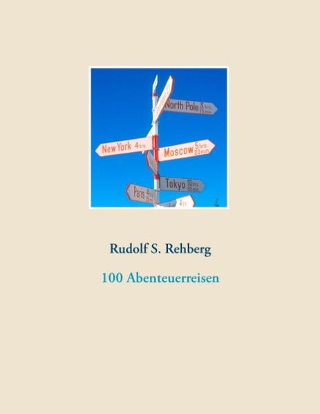 100 Abenteuerreisen - Coverbild