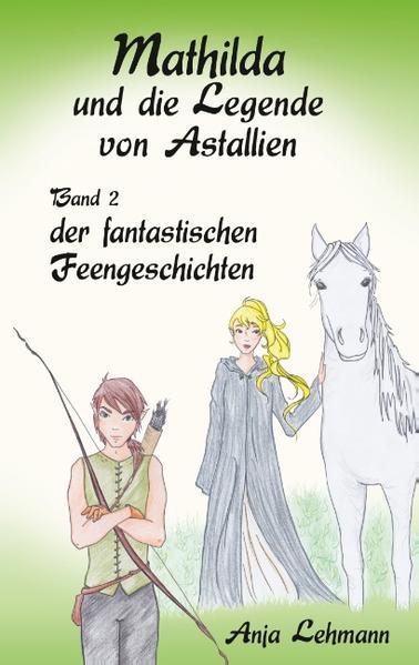 Mathilda und die Legende von Astallien - Coverbild
