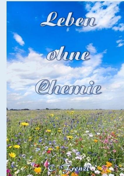 Leben ohne Chemie - Coverbild