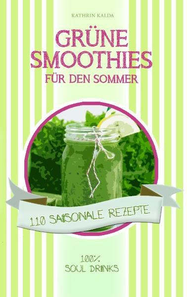 Grüne Smoothies für den Sommer - Coverbild