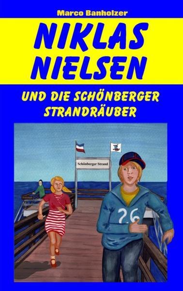 Niklas Nielsen und die Schönberger Strandräuber - Coverbild