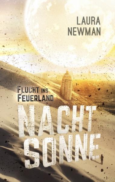 Nachtsonne - Flucht ins Feuerland - Coverbild
