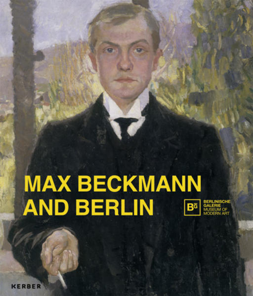Max Beckmann and Berlin - Coverbild