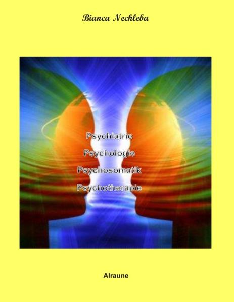 Psychiatrie Psychologie Psychosomatik Psychotherapie - Coverbild