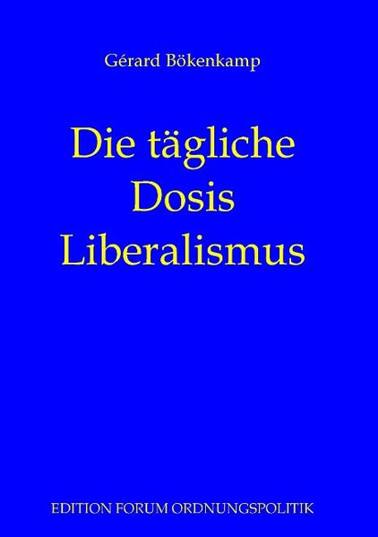 Die tägliche Dosis Liberalismus - Coverbild