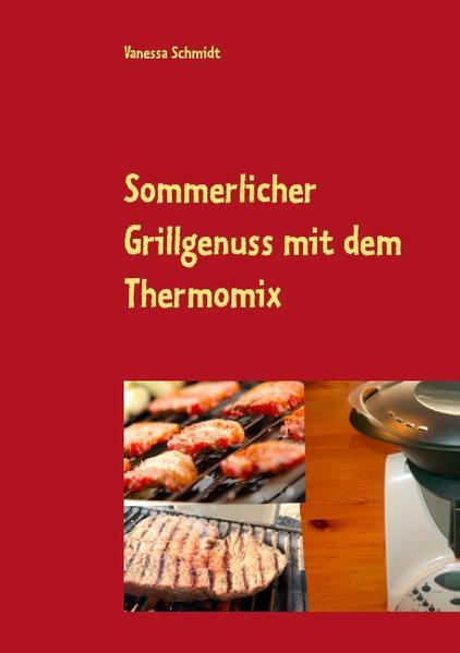 Sommerlicher Grillgenuss mit dem Thermomix - Coverbild