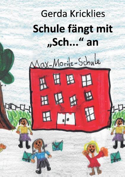 Schule fängt mit Sch... an - Coverbild