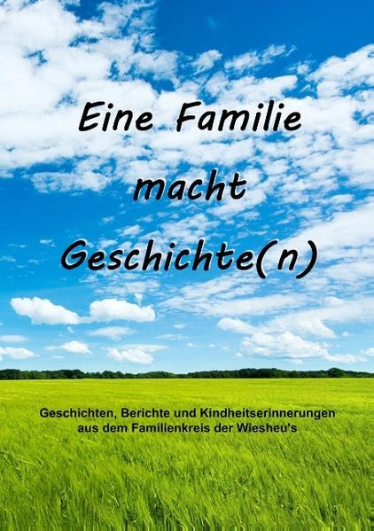 Eine Familie macht Geschichte(n) - Coverbild