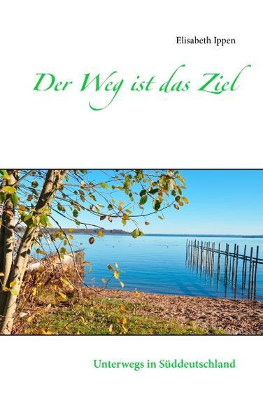 Der Weg ist das Ziel - Coverbild