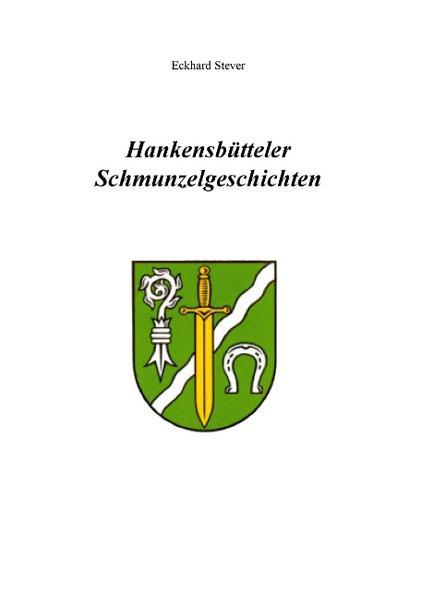 Hankensbütteler Schmunzelgeschichten - Coverbild