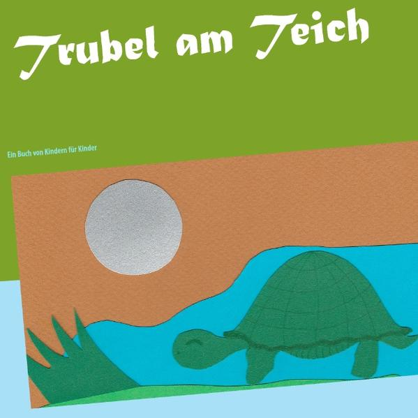 Trubel am Teich - Coverbild