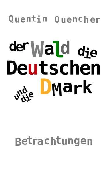Der Wald, die Deutschen und die DMark - Coverbild