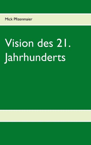 Vision des 21. Jahrhunderts - Coverbild