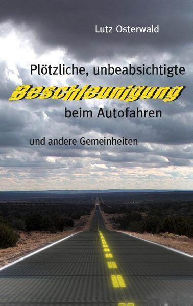 Plötzliche, unbeabsichtige Beschleunigung beim Autofahren - Coverbild