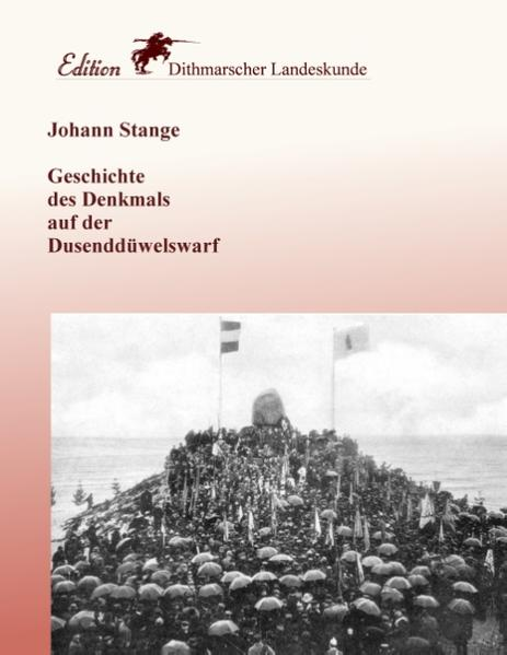 Geschichte des Denkmals auf der Dusenddüwelswarf - Coverbild