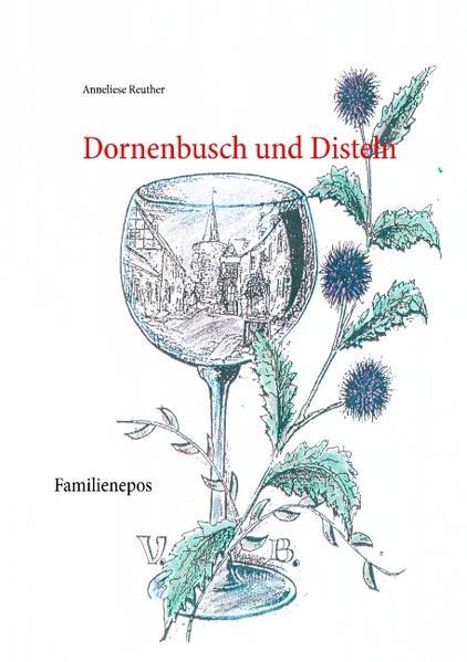 Dornenbusch und Disteln - Coverbild