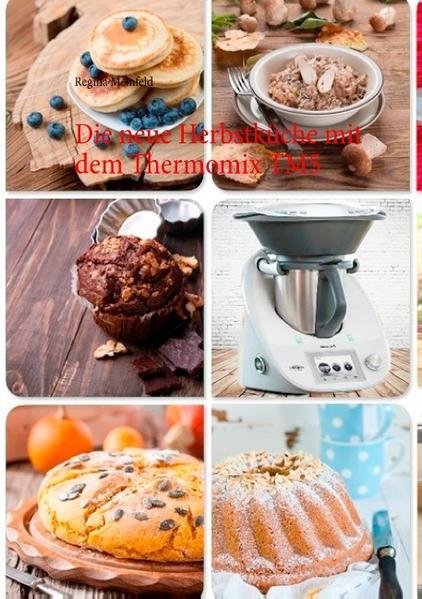 Die neue Herbstküche mit dem Thermomix TM5 Jetzt Epub Herunterladen